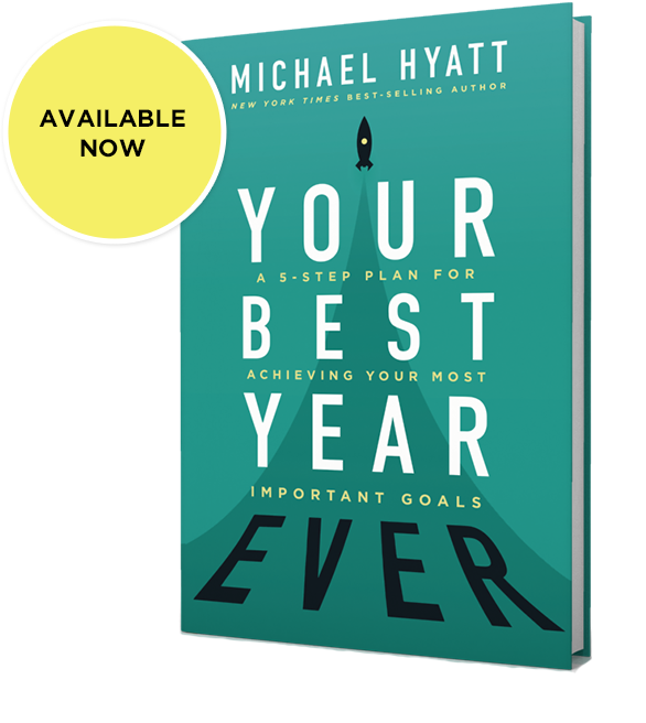 Your Best Year Ever | A new book by Michael Hyatt